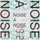 Noise A Noise 19.2