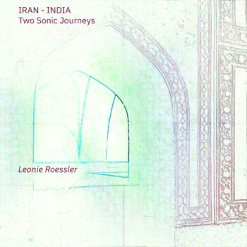 Iran-India - Two Sonic Journeys